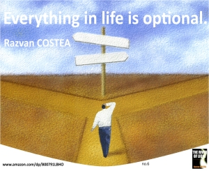 everything in life is optional